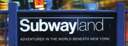 Subwayland (book review)