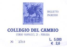 The ticket for the Collegio del Cambio