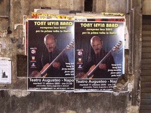 Posters for a performance by Tony Levin's band in Naples