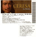Front of the ticket for the Ceresa exhibit