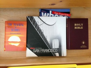 Books in the hotel (they provide a book on Buddha and Gideon's Bible)